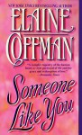 Someone Like You - Elaine Coffman