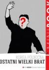 Korea Północna. Ostatni wielki brat - Piotr Głuchowski, Marcin Kowalski
