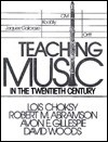 Teaching Music in Twentieth-Century America - David Woods