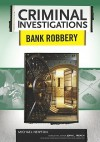 Bank Robbery - Michael Newton, John L. French