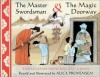 The Master Swordsman & the Magic Doorway: Two Legends from Ancient China - Alice Provensen
