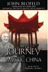 My Journey in Mystic China: Old Pu's Travel Diary - John Blofeld