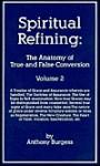 Anthony Burgess spiritual refining