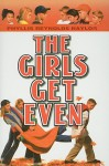 The Girls Get Even - Phyllis Reynolds Naylor