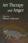 Art Therapy and Anger - Marian Liebmann