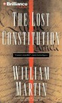The Lost Constitution - William Martin, Phil Gigante