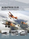 Albatros D.III: Johannisthal, OAW and Oeffag variants - James Miller