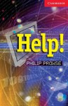 Help!: [Cambridge English Readers Level 1] - Philip Prowse
