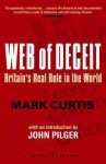 Web Of Deceit: Britain's Real Foreign Policy - Mark Curtis