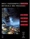 Basic Photographic Materials and Processes - Leslie Stroebel, John Compton, Ira Current, Richard Zakia