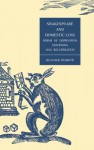 Shakespeare and Domestic Loss: Forms of Deprivation, Mourning, and Recuperation - Heather Dubrow
