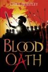 Blood Oath. - Chris Priestley