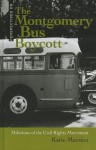 The Montgomery Bus Boycott: Milestone of the Civil Rights Movement - Katie Marsico
