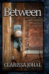 Between - Clarissa Johal