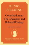 Contributions to the Champion, and Related Writings - Henry Fielding, W.B. Coley