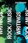 Dan Graham: Rock/Music Writings - Dan Graham