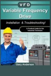Variable Frequency Drive: Installation & Troubleshooting! - Gary Anderson
