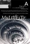 Multifesto: A Henri D'Mescan Remix - Davis Schneiderman