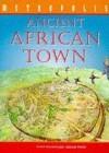 Ancient African Town - Fiona MacDonald