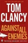 Against All Enemies - Tom Clancy, Peter Telp