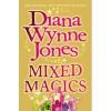 Mixed Magics - Diana Wynne Jones