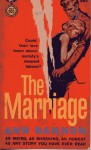 The Marriage - Ann Bannon