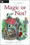 Magic or Not? (Well Wishers, #1) - Edward Eager
