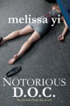 Notorious D.O.C. (Hope Sze medical mystery) - Melissa Yi, Melissa Yuan-Innes