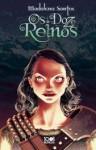 Os Doze Reinos - Madalena Santos