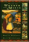Tales of Wonder and Magic - Berlie Doherty