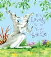 It's Lovely When You Smile - Sam McBratney, Charles Fuge