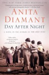 Day After Night: A Novel - Anita Diamant