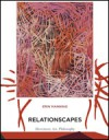 Relationscapes: Movement, Art, Philosophy - Erin Manning