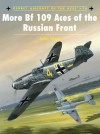 More Bf 109 Aces of the Russian Front - John Weal