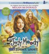 Judy Moody and the Not Bummer Summer - Megan McDonald, Barbara Rosenblat