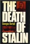 The Death of Stalin - Georges Bortoli, Raymond Rosenthal