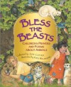 Bless the Beasts: Children's Prayers and Poems About Animals - June Cotner, Kris Waldherr