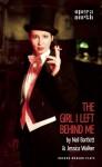 The Girl I Left Behind Me - Neil Bartlett, Jessica Walker