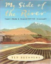 My side of the river - Ted Reynolds