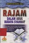 Rajam Dalam Arus Budaya Syahwat - Adian Husaini