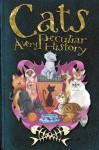 Cats: A Very Peculiar History - Fiona MacDonald
