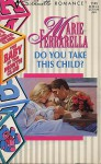 Do You Take This Child? - Marie Ferrarella