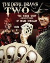 The Devil Draws Two: The Weird Western Adventures of Miles O'Malley - David B. Riley, Laura Givens
