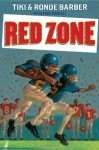Red Zone - Tiki Barber, Ronde Barber, Paul Mantell