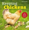 Keeping Chickens: The Essential Guide for First-Time Keepers - David Squire