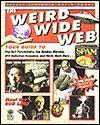 The Weird Wide Web - Erfert Fenton, David Pogue