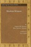 Moslem Women - Samuel Marinus Zwemer, Peter Riddell