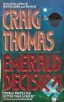 Emerald Decision - Craig Thomas