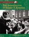 Assassination of Robert F. Kennedy - Rachel A. Koestler-Grack