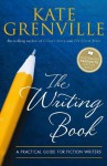 The Writing Book - Kate Grenville